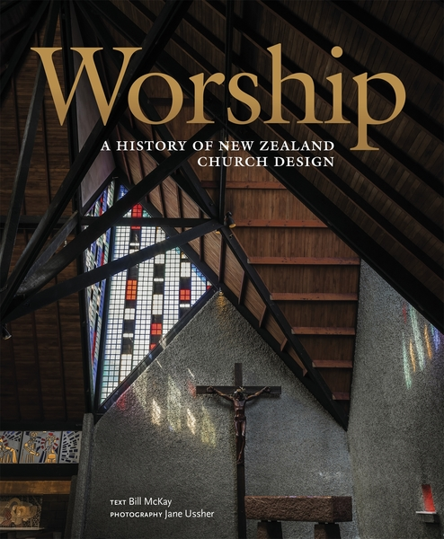Full worship a history of new zealand church design
