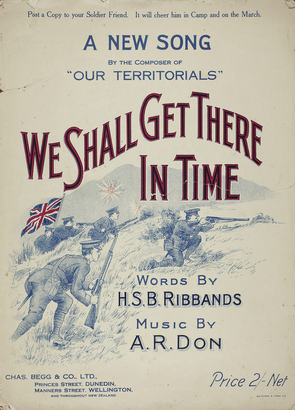 The message of 'We Shall Get There in Time' - written by Harry Ribbands and Archie Don in 1915 - is not as craven as its title suggests