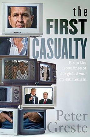 The First Casualty, by Peter Greste