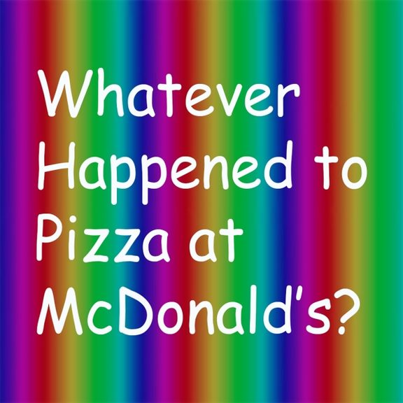 Whatever Happened To Pizza At McDonald's logo (Supplied)