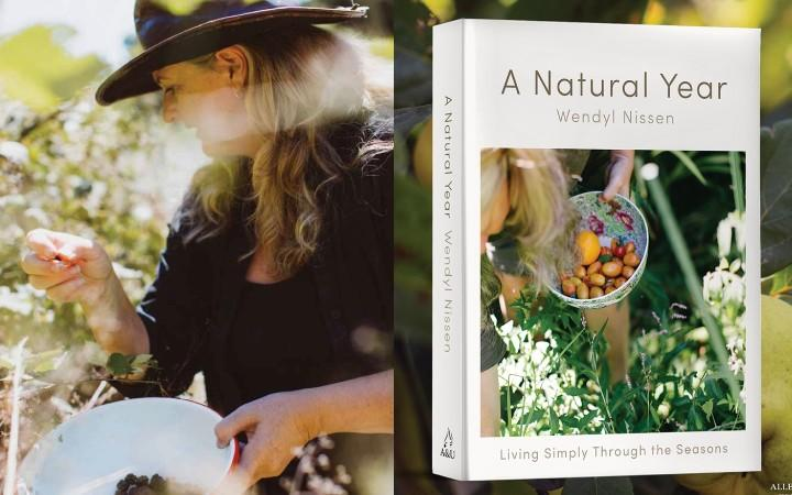 Wendyl Nissen's new book 'A Natural Year'  follows her life in the Hokianga countryside over a twelve month period