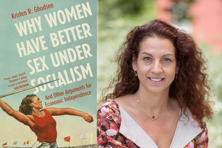 Book cover for Why Women and Better Sex Under Socialism, and picture of author Kristen Ghodsee
