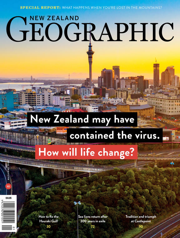 The May, 2020 issue of New Zealand Geographic