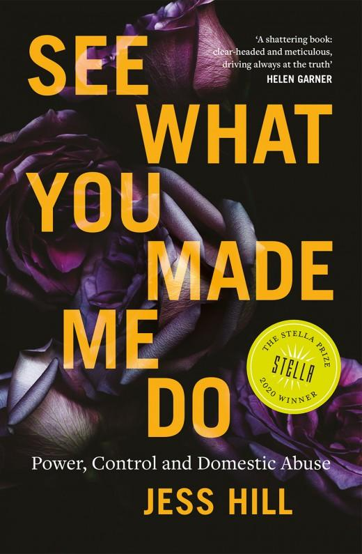 See What You Made Me Do: Power, Control and Domestic Abuse,