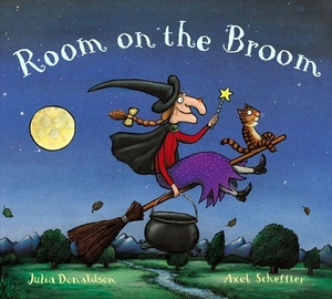Room on the Broom by Julia Donaldson, illustrated by Alex Scheffler