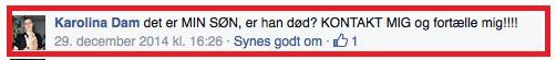 Mrs Dam reacts in Danish to a Facebook message announcing her son's death: