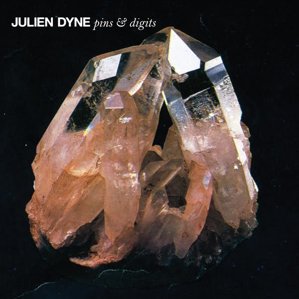 Julien Dyne, Pins and Digits