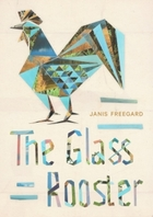 The Glass Rooster book cover
