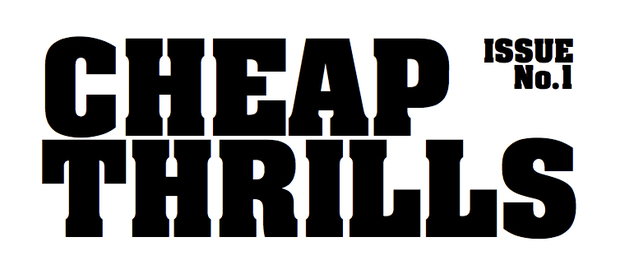 Cheap Thrills Magazine