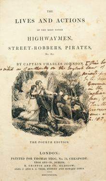 Charles Johnson, The History of the Most Noted Highwaymen, Street-Robbers, Pirates, &c.