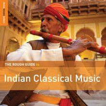 Rough Guide to Indian Classical Music