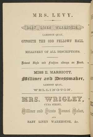 Bull's Wellington almanac and mercantile directory, for the year 1866. Page of ads for Mrs Levy's Baby Linen Warehouse and Miss E Marriott and Mrs Wrigley, Milliners.