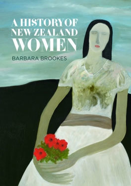 A History of New Zealand Women.