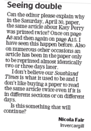 Letter from Southland Times reader complaining about duplicated stories in the paper.