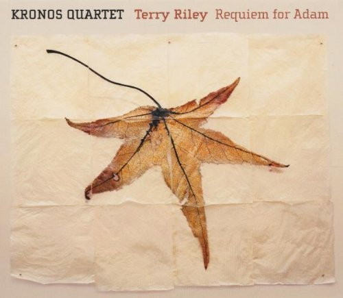 Terry Riley's Requiem for Adam