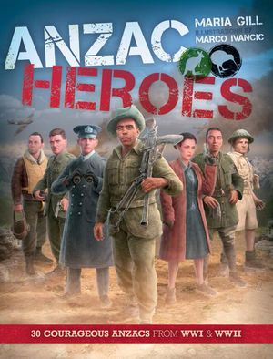 The book cover of ANZAC Heroes.