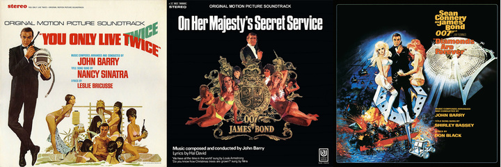 Soundtrack albums for 'You Only Live Twice', 'On Her Majesty's Secret Service', and 'Diamonds Are Forever'