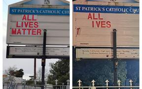 The 'all lives matter' sign at the St Patricks Catholic Church in Masterton. In the image on the right, it appears to have been vandalised.