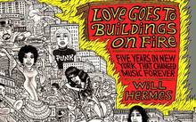 Love Goes to Buildings on Fire - Will Hermes
