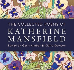 The Collected Poems of Katherine Mansfield