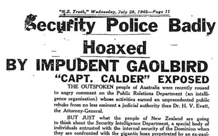 "NZ Truth headline July 28 1942. It reads ""Security Police Badly Hoaxed BY IMPUDENT GAOLBIRD"""