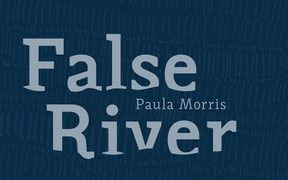 False River by Paula Morris.