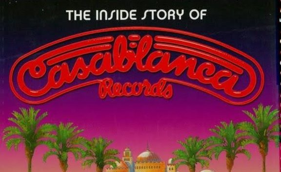 The Inside Story of Casablanca Records