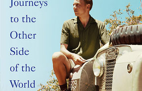 "cover of the book ""Journeys to the Other Side of the World- further adventures of a young naturalist"" by David Attenborough"
