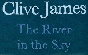 "cover of the book ""The River in the Sky"" by Clive James"