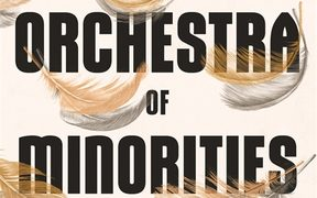 "cover of the book ""An Orchestra of Minorities"" by Chigozie Obioma"