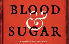 "cover of the book ""Blood & Sugar"" by Laura Shepherd-Robinson"