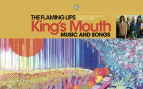 The Flaming Lips: King's Mouth