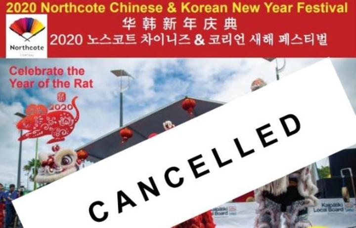 This year's Northcote Chinese and Korean New Year Festival,has now been cancelled due to ongoing concerns about the coronavirus.