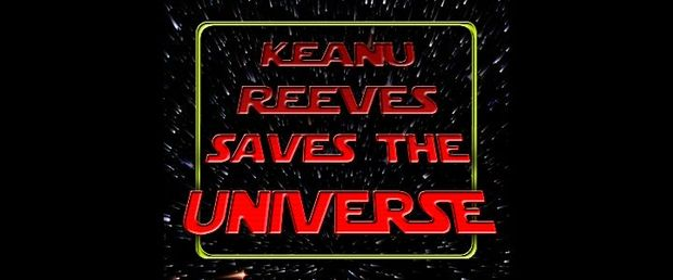 Keanu Reeves Saves the Universe