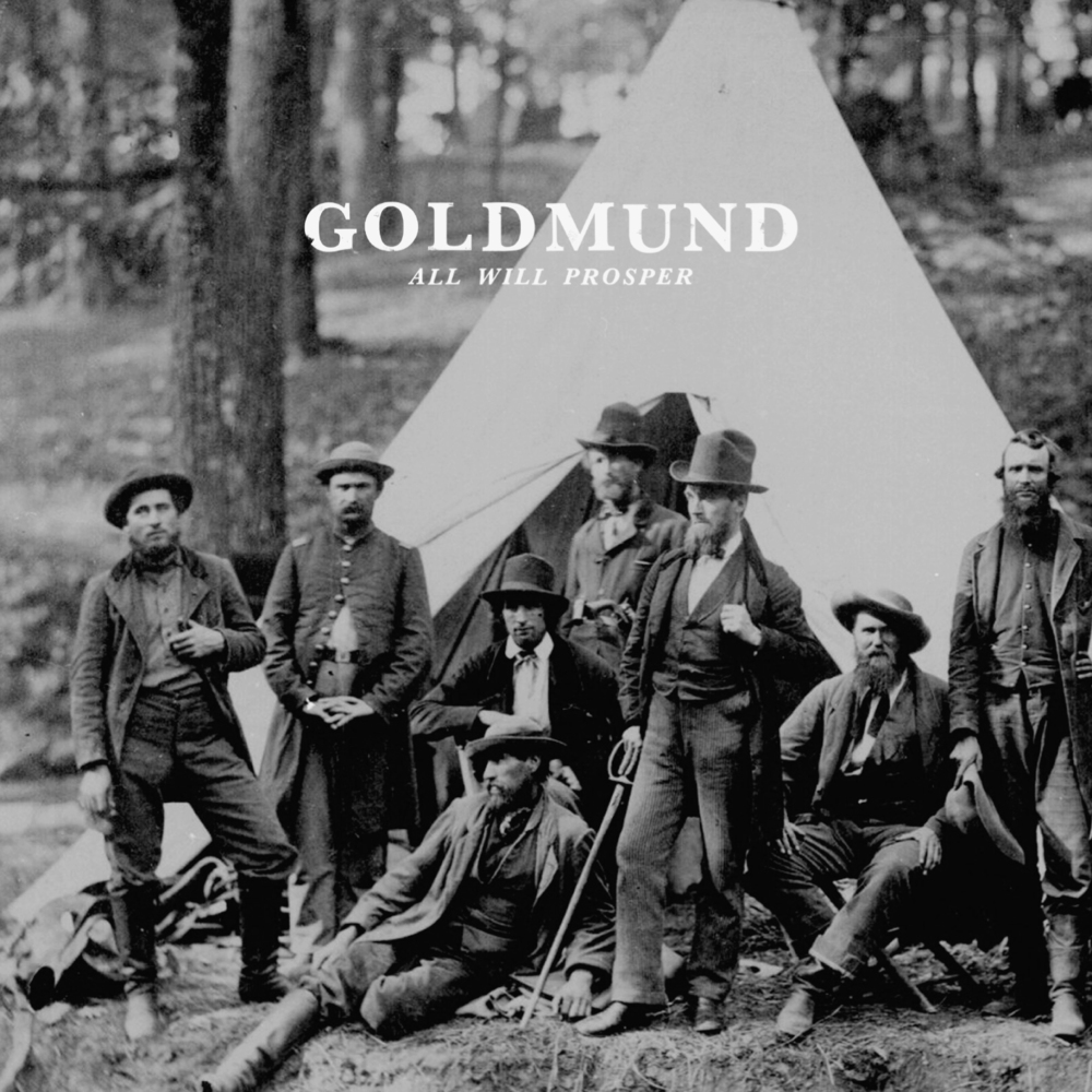 Goldmund all will prosper cover