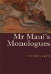 Peter Bland Mr Maui s Monologues book cover