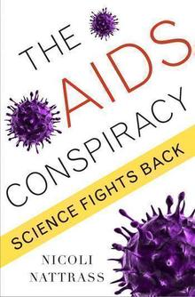 The AIDS Conspiracy Science Fights Back by Nicoli Nattrass book cover