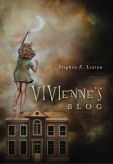 Vivienne s Blog by Stephen Leaton