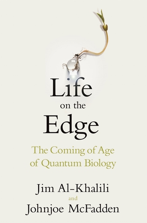 Life on the Edge by Jim Al Khalili Johnjoe McFadden book cover