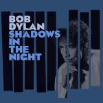 Bob Dylan In the Shadows