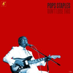 Pop Staples Dont Lose This