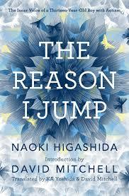 The Reason I Jump by Naoki Higashida David Mitchell