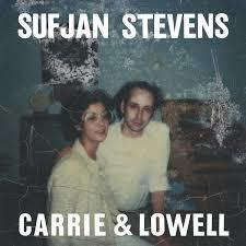 Carrie and Lowell by Sufjian Stevens album cover