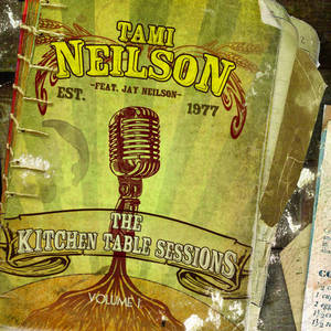 Tami Neilson The Kitchen Table Sessions Vol I album cover