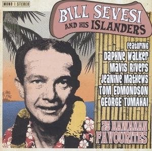 Bill Sevesi and his Islanders Hawaiian Favourites album cover