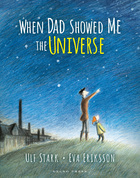 When Dad Showed Me the Universe Gecko Press coverhires