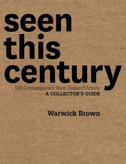 Seen This Century by Warwick Brown