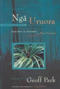 Nga Uruora The Groves of Life Ecology and History in a New Zealand Landscape