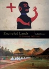Encircled Lands - Te Urewera by Dame Judith Binney.