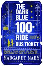 The Dark Blue Ride Bus ticket
